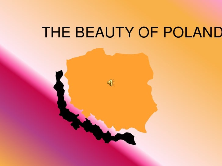 THE BEAUTY OF POLAND<br />
