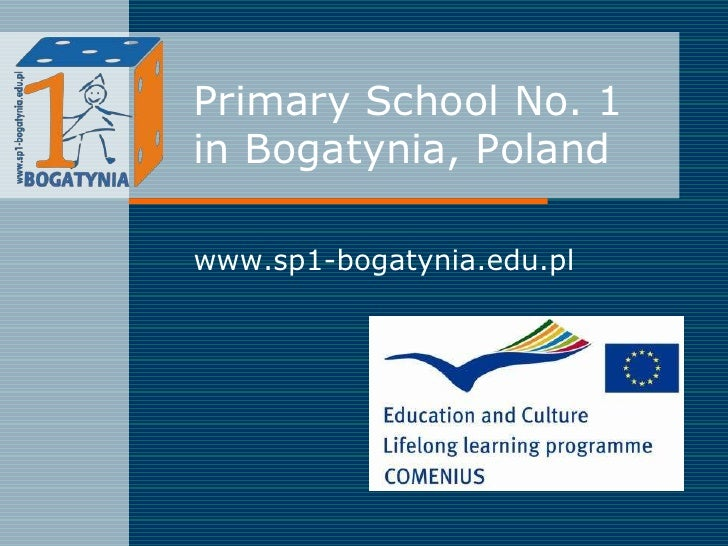 Primary School No. 1in Bogatynia, Poland<br />www.sp1-bogatynia.edu.pl<br />