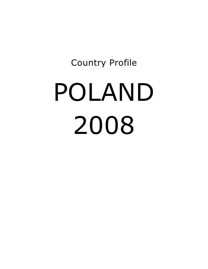 Country ProfilePOLAND 2008