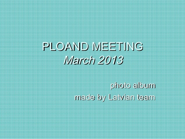 Poland meeting   march 2013