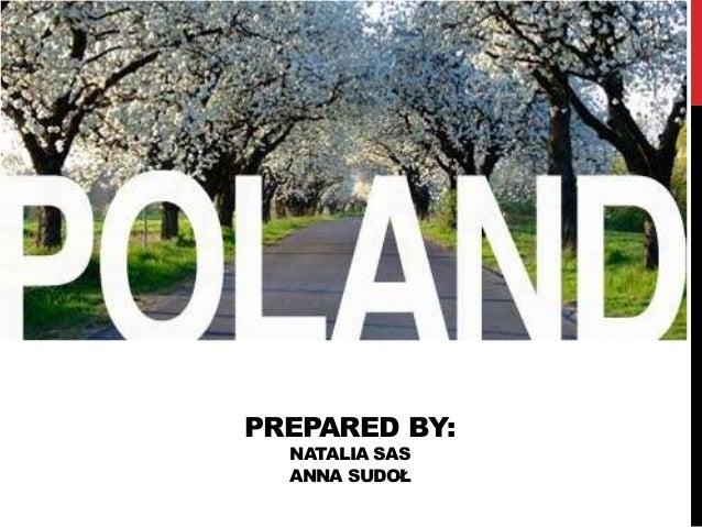 PREPARED BY:  NATALIA SAS  ANNA SUDOŁ