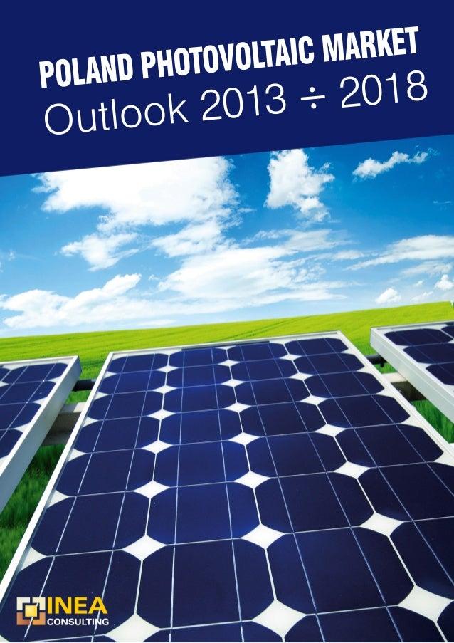 Poland Photovoltaic Market Outlook 2013 - 2018