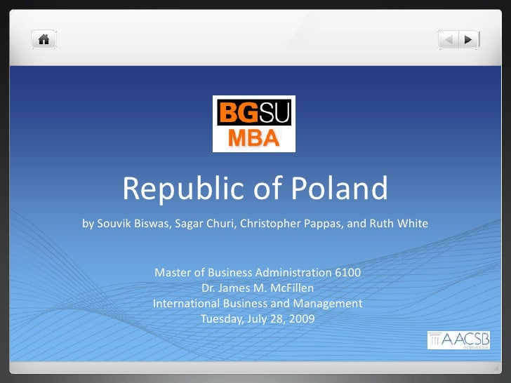 Republic of Poland<br />by Souvik Biswas, Sagar Churi, Christopher Pappas, and Ruth White<br />Master of Business Administ...