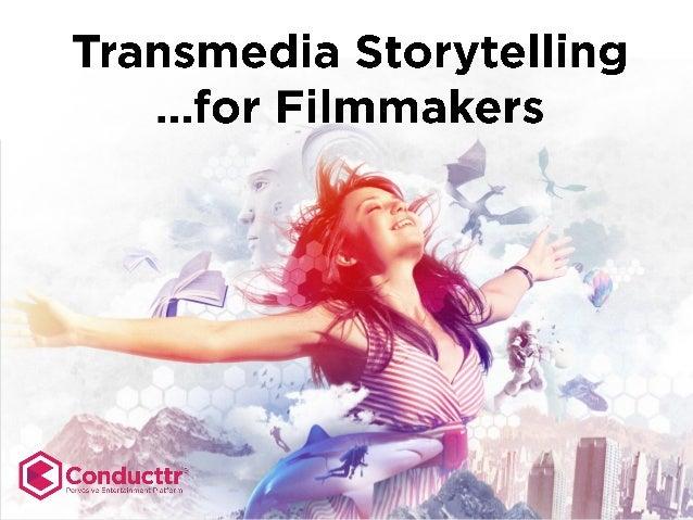 Transmedia Storytelling for Filmmakers (2.0)