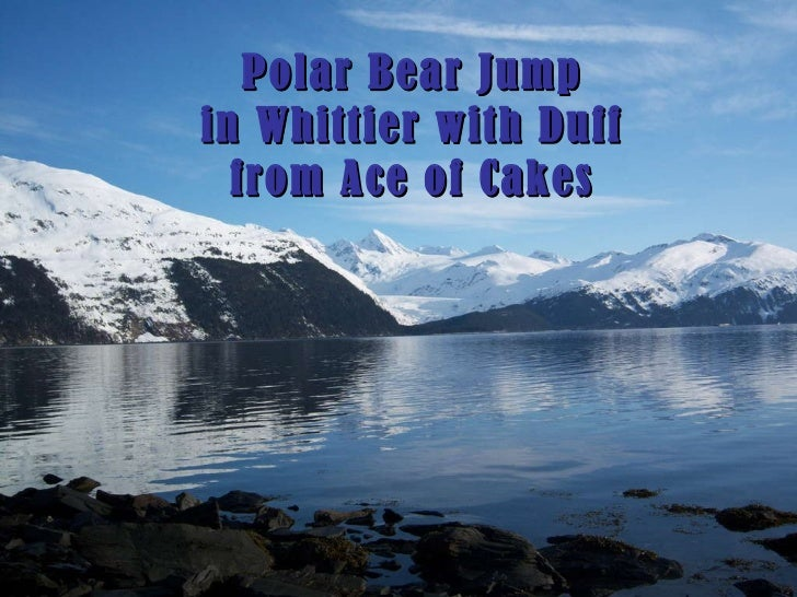 Polar Bear Jump in Whittier with Duff from Ace of Cakes