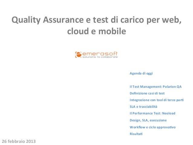 Quality Assurance e test di carico per web,                        cloud e mobile                   ...