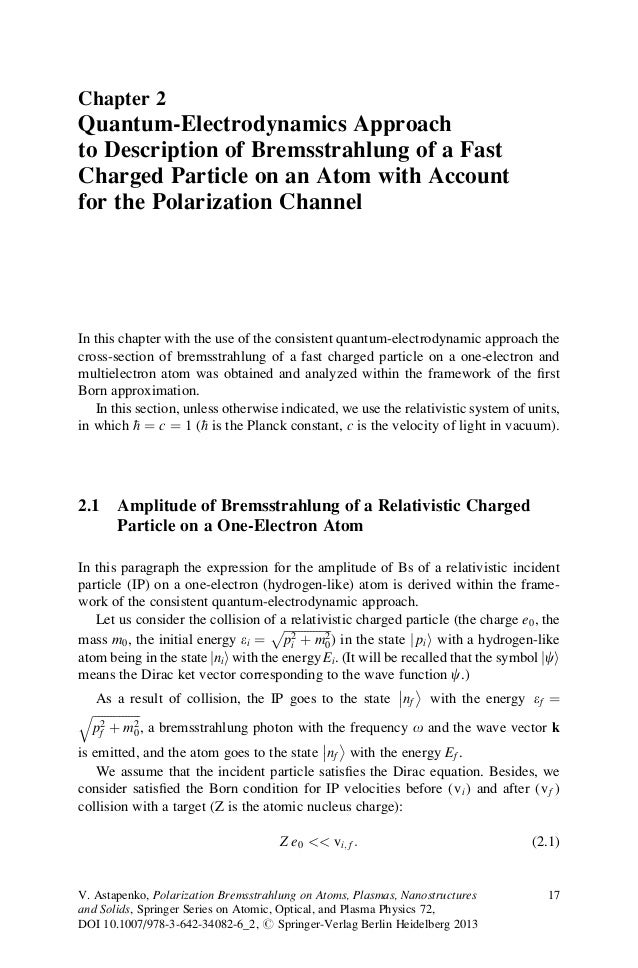 Chapter 2 Quantum-Electrodynamics Approach to Description of Bremsstrahlung of a Fast Charged Particle on an Atom with Acc...