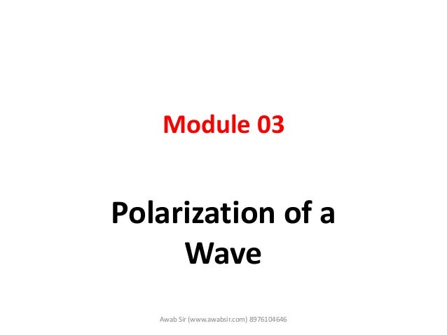Polarization of a wave WTP