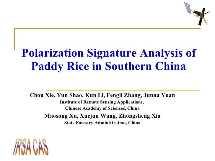 Polarization signature analysis of paddy rice in southern china