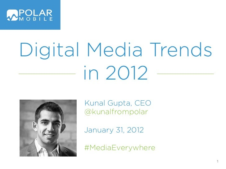 Digital Media Trends in 2012