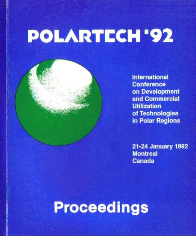 Polarthech 92   international conference on development and commercial utilization of technologies in polar regions - mont...