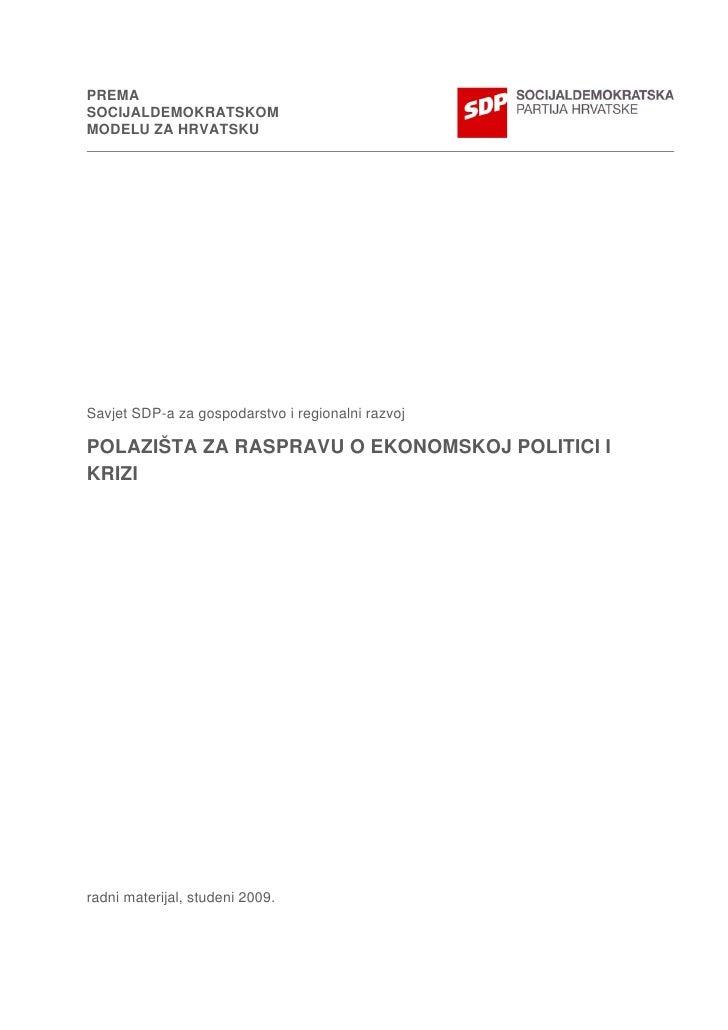 PolazišTa Za Raspravu O Ekonomskoj Politici I Krizi