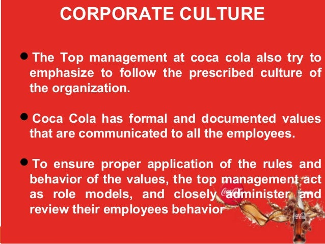 What is the organizational culture at the Coca-Cola company?