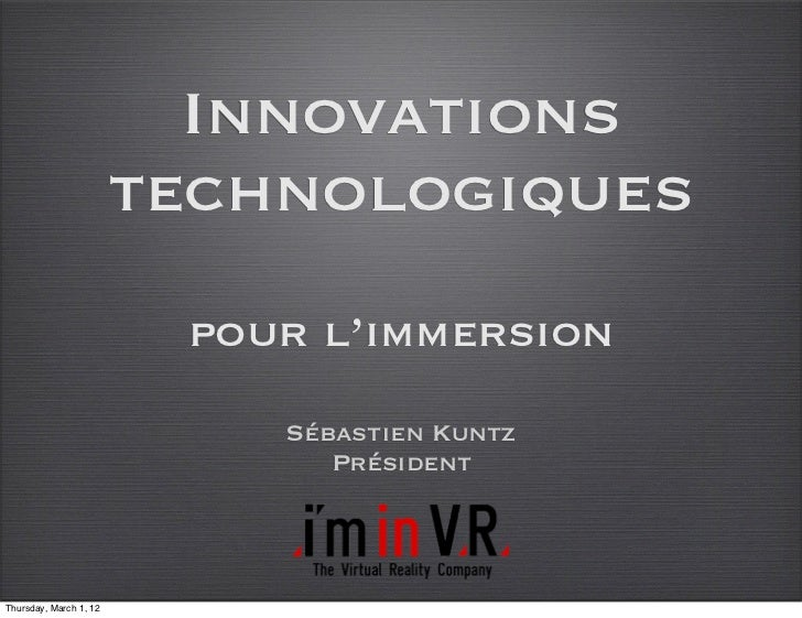 Innovations                        technologiques                         pour l'immersion                            Séba...