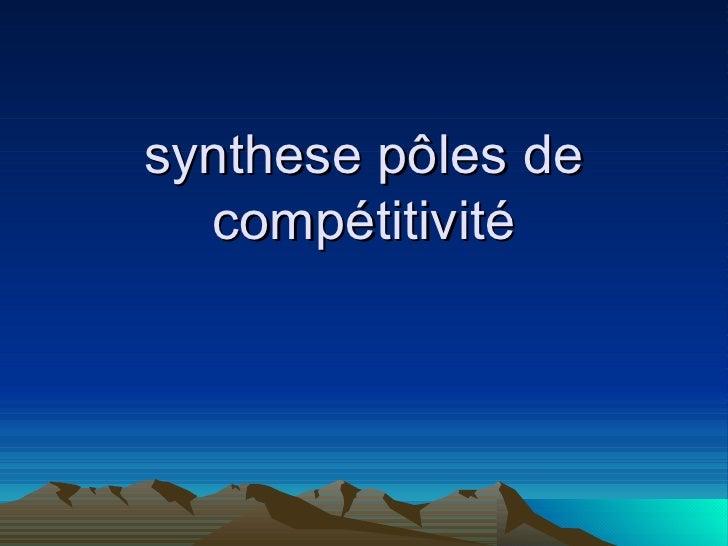 synthese pôles de   compétitivité