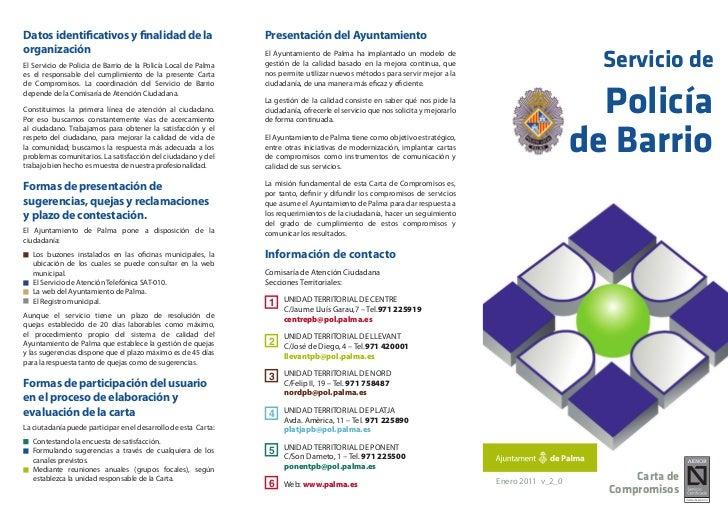 Datos identificativos y finalidad de la                          Presentación del AyuntamientoorganizaciónEl Servicio de P...