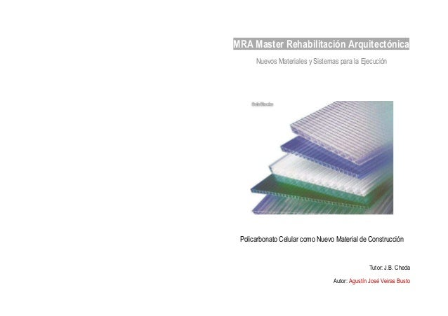 Policarbonato celular en la construcci n for Placas policarbonato bricodepot