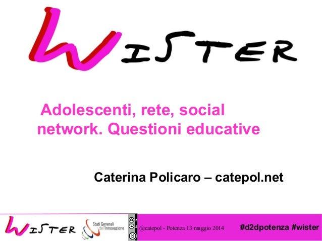 Adolescenti, rete, social  network. Questioni educative