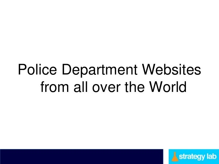 Police Department Websites    from all over the World