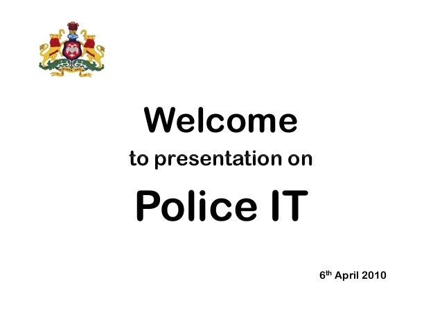 Police IT Inauguration Presentation