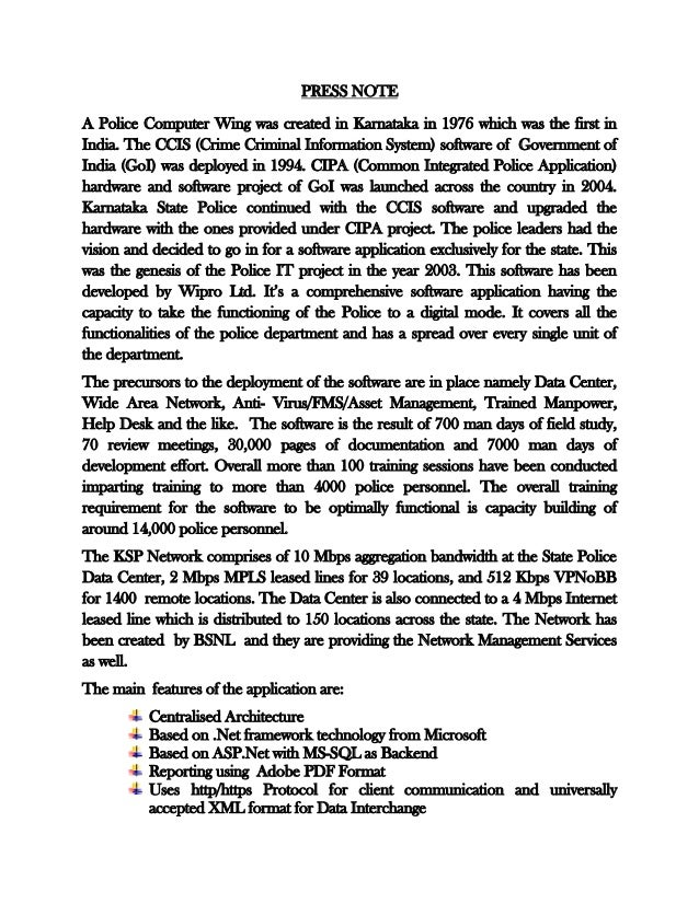 PRESS NOTE A Police Computer Wing was created in Karnataka in 1976 which was the first in India. The CCIS (Crime Criminal ...
