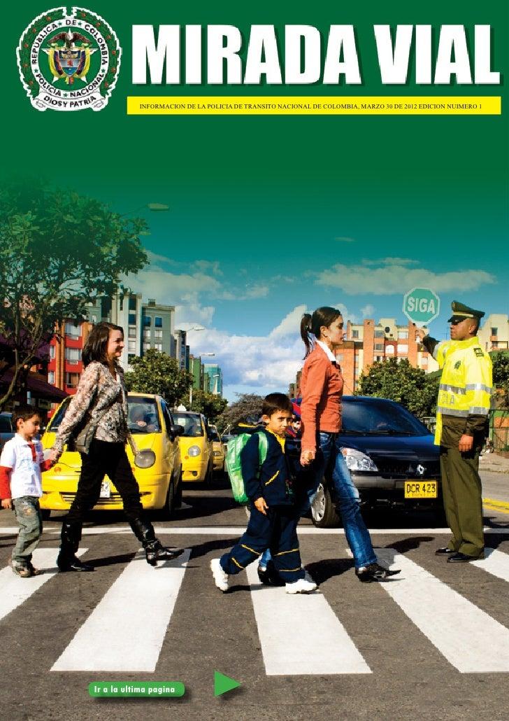 INFORMACION DE LA POLICIA DE TRANSITO NACIONAL DE COLOMBIA, MARZO 30 DE 2012 EDICION NUIMERO 1                            ...