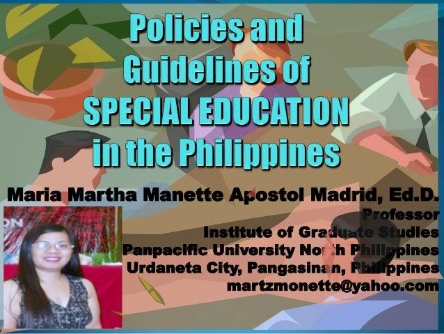 Maria Martha Manette Apostol Madrid, Ed.D. Professor Institute of Graduate Studies Panpacific University North Philippines...