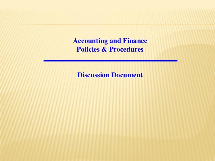Accounting and Finance Policies & Procedures Discussion Document