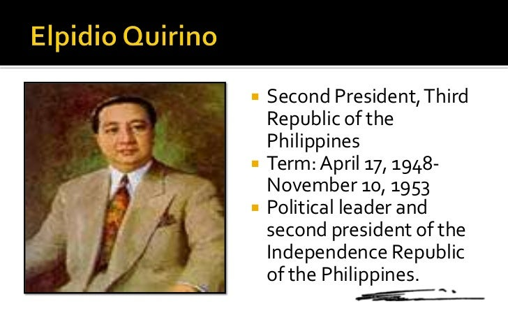 elpidio quirino programs Elpidio quirino (1890—1956) president of the philippines from 1948 to 1953 as  vice president during manuel roxas's term, he was also.