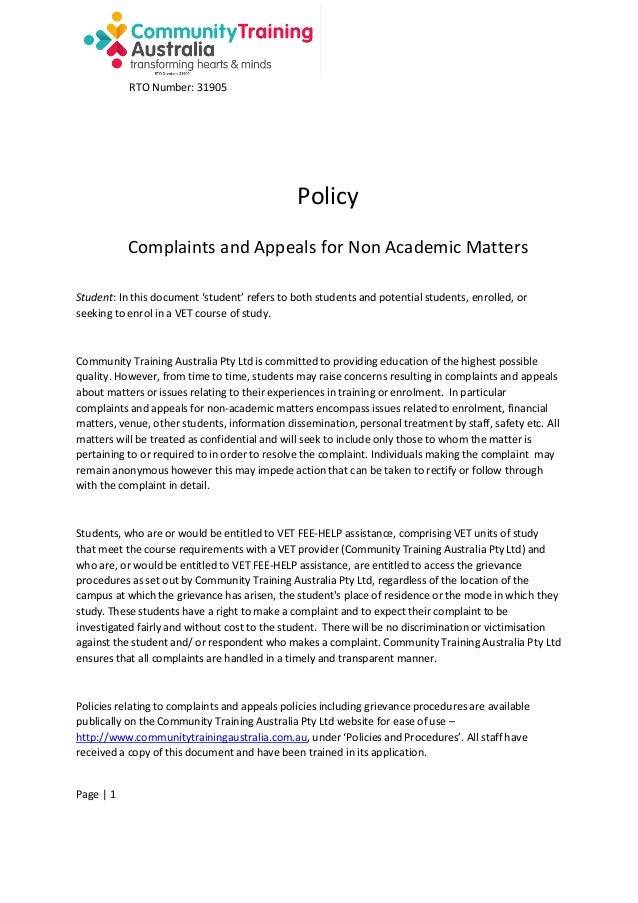 RTO Number: 31905  Policy Complaints and Appeals for Non Academic Matters Student: In this document 'student' refers to bo...