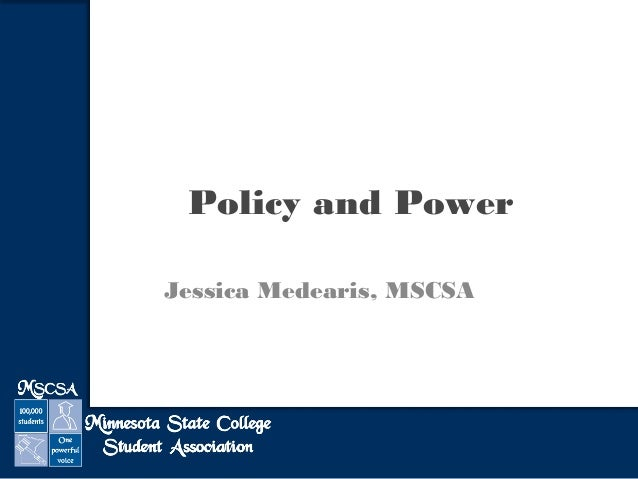 Policy and Power Jessica Medearis, MSCSA