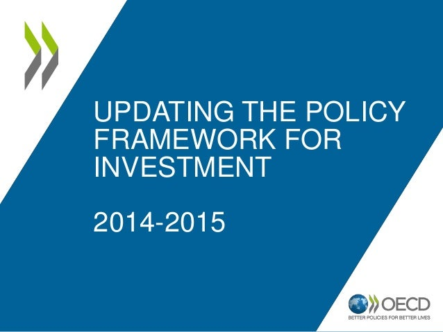 UPDATING THE POLICY FRAMEWORK FOR INVESTMENT 2014-2015