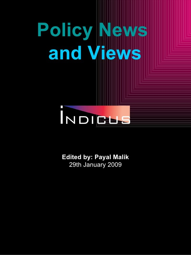 Policy News  and Views Indicus Analytics,  An Economics Research Firm   http://indicus.net/Research/Home/Research%20Area/P...