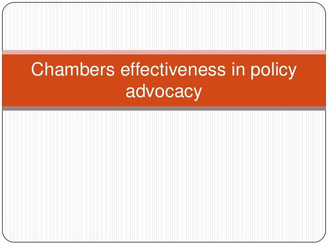 Chambers effectiveness in policy          advocacy