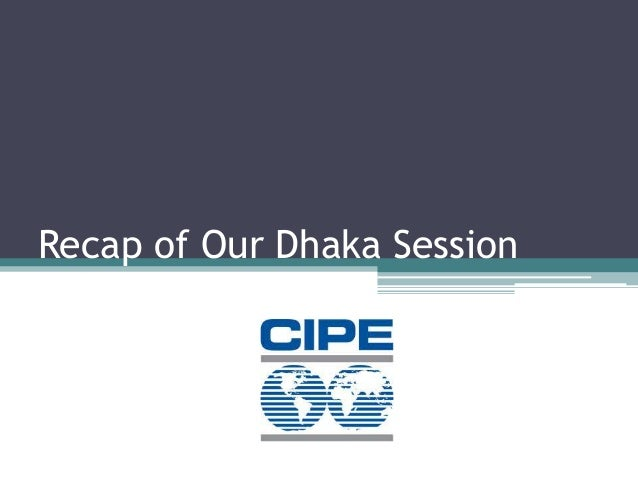 Recap of Our Dhaka Session