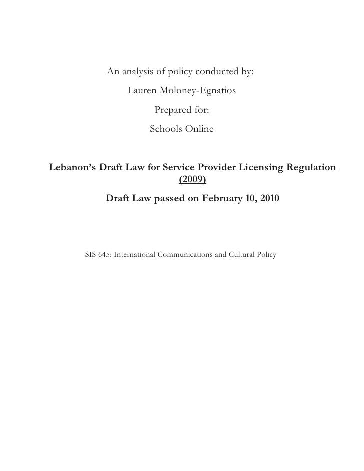 An analysis of policy conducted by:                   Lauren Moloney-Egnatios                           Prepared for:     ...