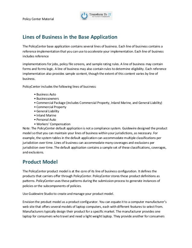 Policy Center Material Lines of Business in the Base Application The PolicyCenter base application contains several lines ...