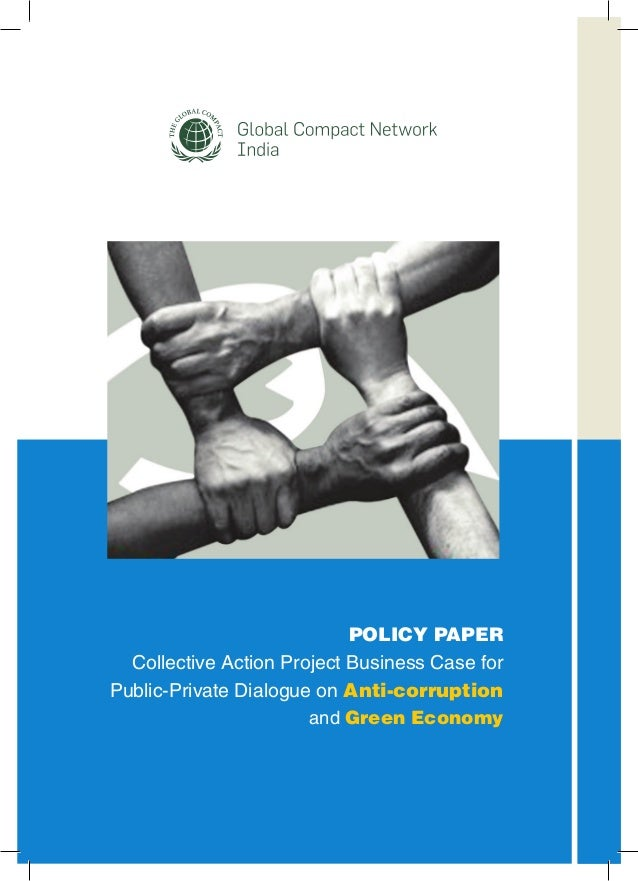 POLICY PAPER Collective Action Project Business Case for Public-Private Dialogue on Anti-corruption and Green Economy