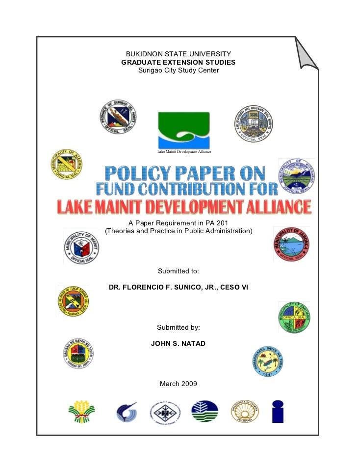 BUKIDNON STATE UNIVERSITY     GRADUATE EXTENSION STUDIES         Surigao City Study Center                 Lake Mainit Dev...