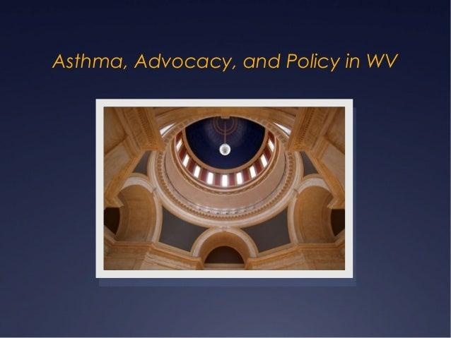 Policy presentation WV Asthma Coalition Retreat 2013