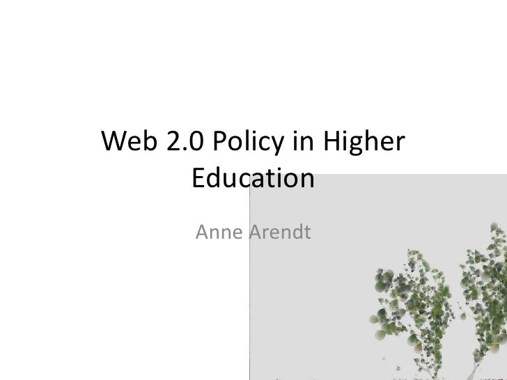 web 2.0 (Social Media) Policy in Higher Education