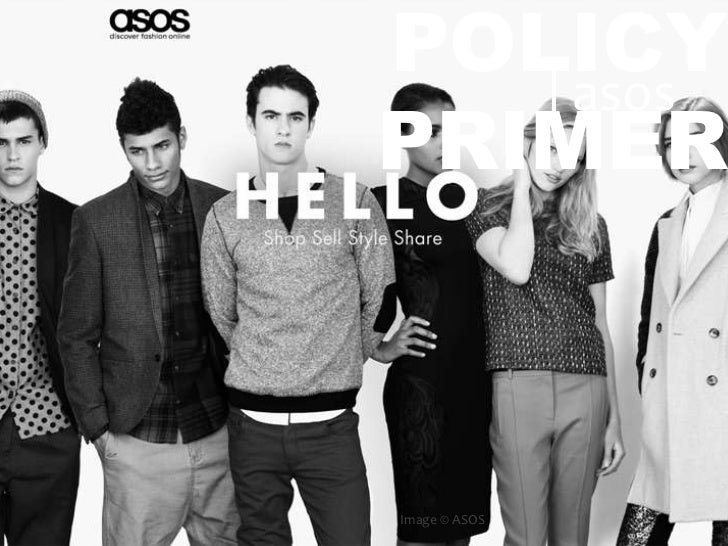 Online Policy Primer: ASOS.com Terms and Conditions