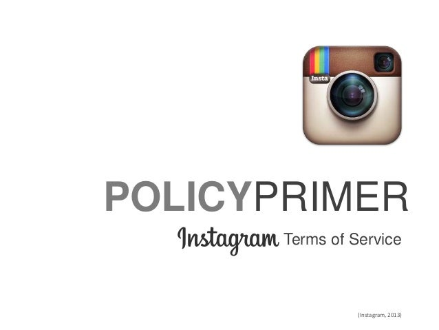 POLICYPRIMER Terms of Service (Instagram, 2013)
