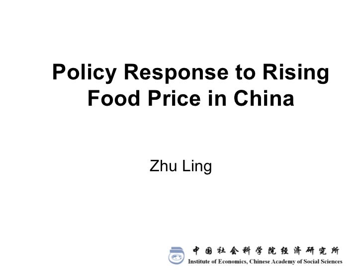 Policy Response to Rising Food Price in China Zhu Ling