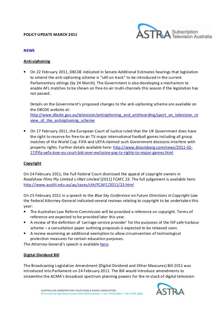 POLICY UPDATE MARCH 2011NEWSAnti-siphoning•   On 22 February 2011, DBCDE indicated in Senate Additional Estimates hearings...