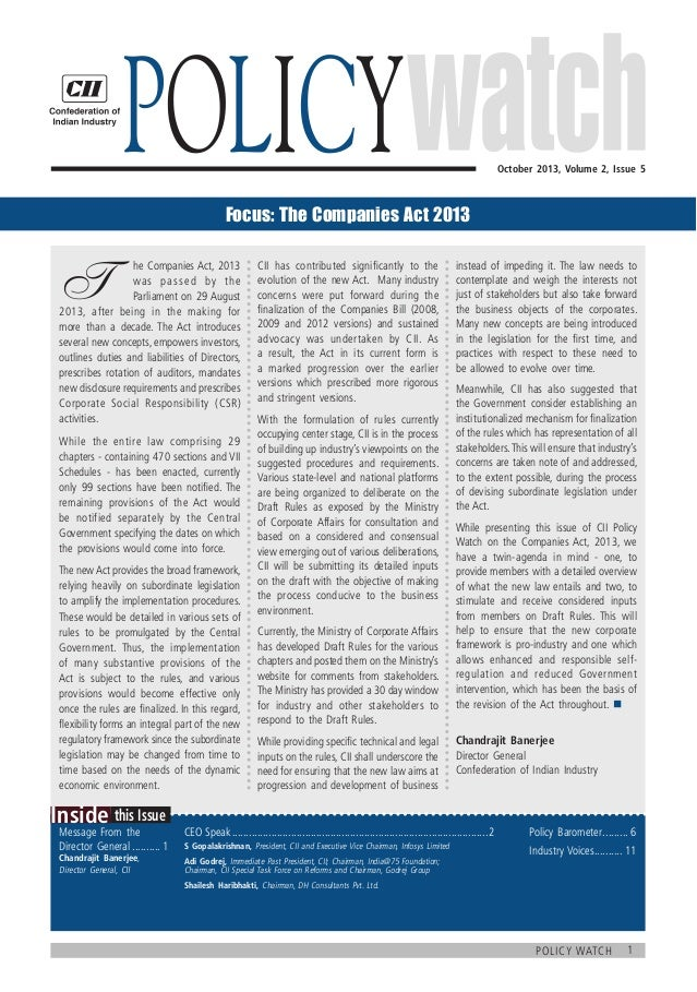 Policy    October 2013, Volume 2, Issue 5  Focus: The Companies Act 2013  T   he Companies Act, 2013  was passed by the...