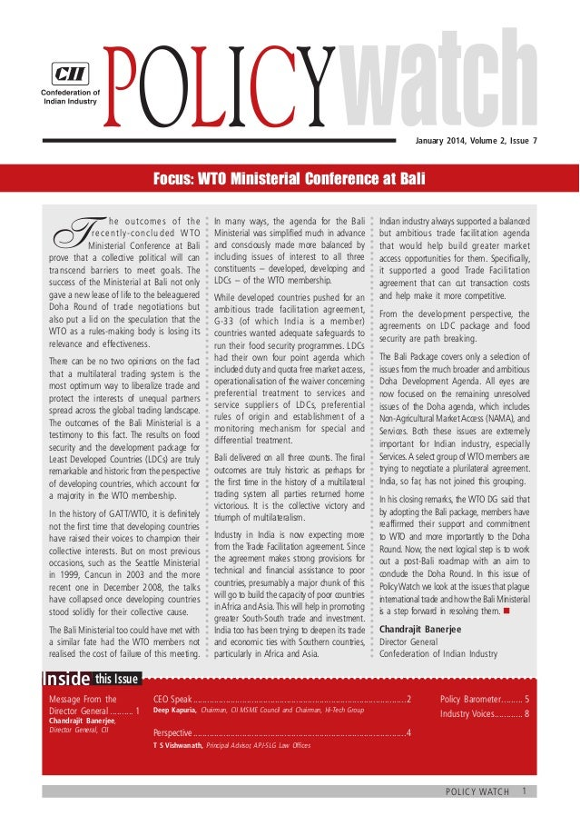 Policy    January 2014, Volume 2, Issue 7  Focus: WTO Ministerial Conference at Bali  T   he outcomes of the  recently...