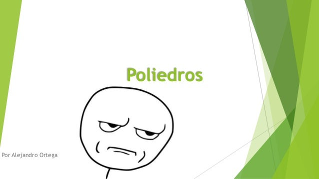 Poliedros Por Alejandro Ortega