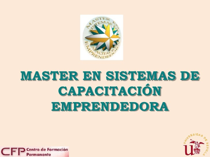 MASTER EN SISTEMAS DE CAPACITACIÓN EMPRENDEDORA<br />
