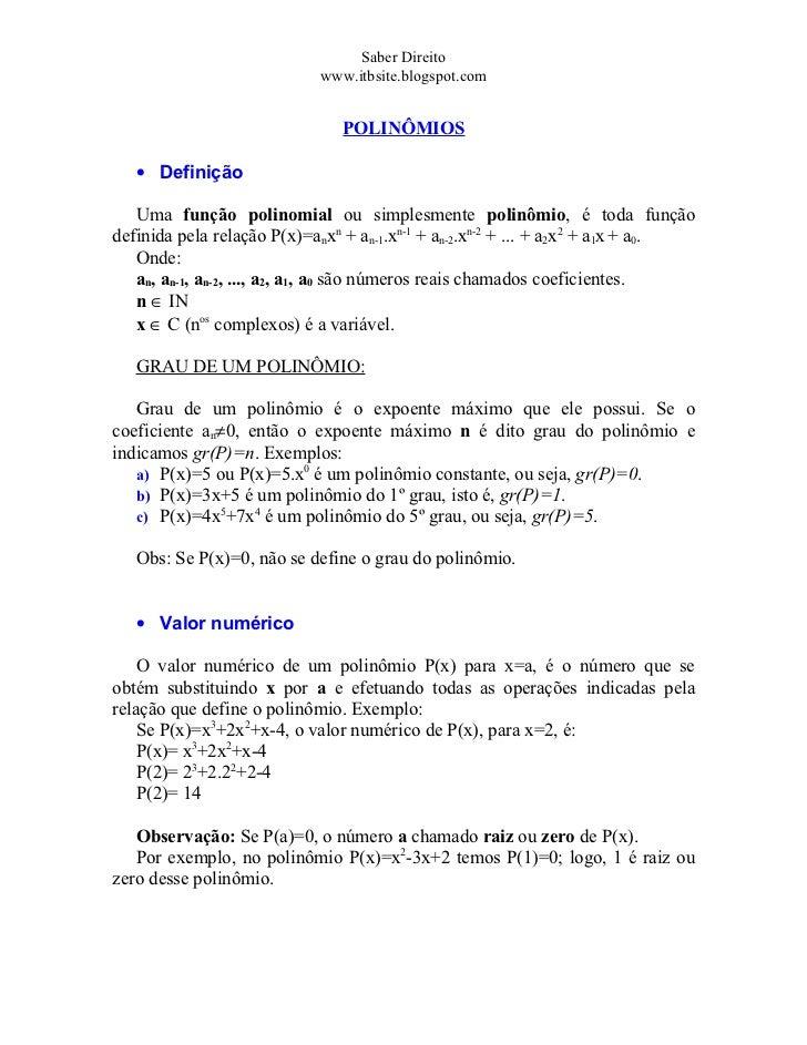 Saber Direito                            www.itbsite.blogspot.com                               POLINÔMIOS   • Definição  ...